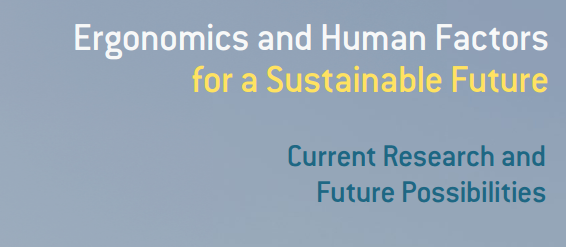 Ergonomics and Human Factors for a Sustainable Future